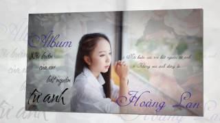 OFFICIAL | Audio |Album Nỗi buồn của em bắt nguồn từ anh - Hoàng Lan