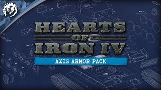 Hearts of Iron IV: Axis Armor Pack Youtube Video