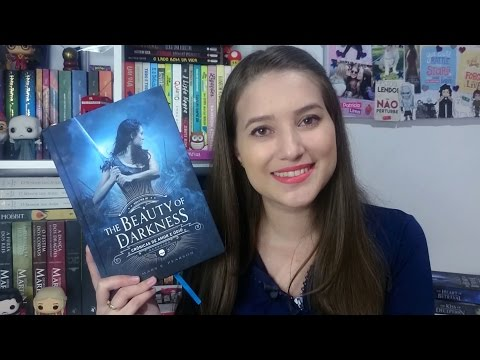 THE BEAUTY OF DARKNESS | RESENHA | Patricia Lima