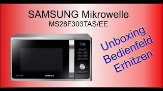 Mikrowelle von Samsung SAMSUNG MS28F303TAS/EG (1000 Watt)  | Unboxing | Tastenfeld | Inbetriebnahme