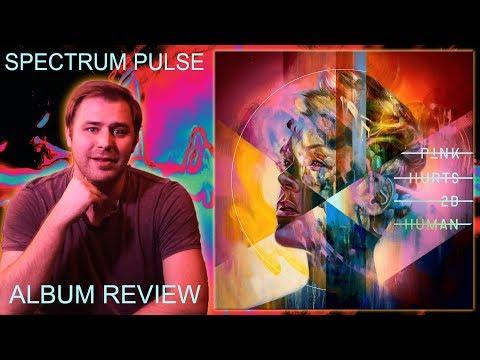 P!nk - Hurts 2B Human - Album Review