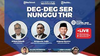 Obrolan Virtual OVERVIEW: Deg-deg Ser Nunggu THR