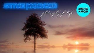 Stive Morgan  - Philosofy Of Life (Альбом 2019)