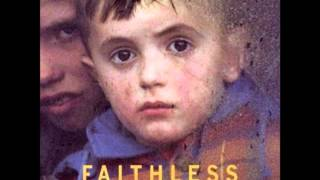 Faithless - Mass Destruction (Album Version)
