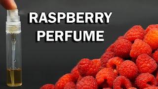 Making raspberry perfume