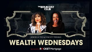 #RealEstateReset With The Breakfast Club, Team Wealth Wednesdays And Rocket Mortgage
