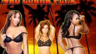 DJ Dana G Mad Cobra - Flex (Time to Have Sex!)  Chopped & Screwed