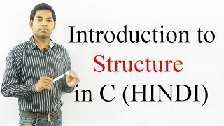 Introduction to Structure in C (HINDI)