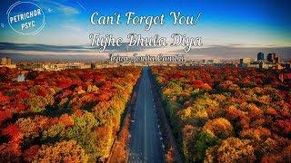 Arjun: Can't Forget You - (Tujhe Bhula Diya) ft   - YouTube