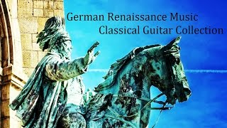 GermanRenaissanceMusic-ClassicalGuitarCollection:68Songsルネサンス音楽集《ドイツ》:全68曲