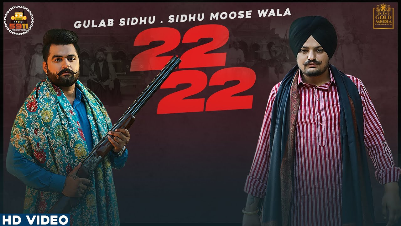 22 22 lyrics by Sidhu Moose Wala