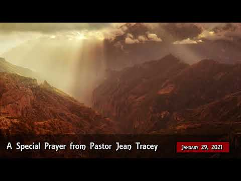 2021-Jan-29 - Pastor Jean Tracey Prayer