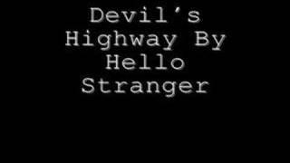 Hello Stranger - Devil's Highway