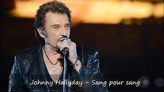 Johnny Hallyday - Sang pour sang Paroles