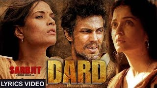 Dard - Sarbjit | Video Song with LYRICS | Randeep   - YouTube