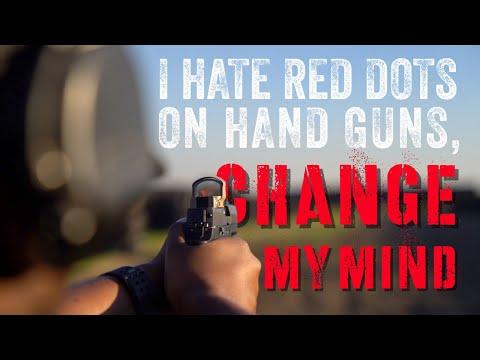I Hate Red Dot Sights On Handguns   Change My Mind