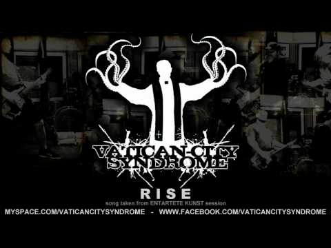VATICAN CITY SYNDROME - Rise [2012]