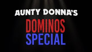 Aunty Donna's Dominos Special