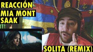 Mia Mont ft. Saak  Solita Remix  Oficial REACCIÓN
