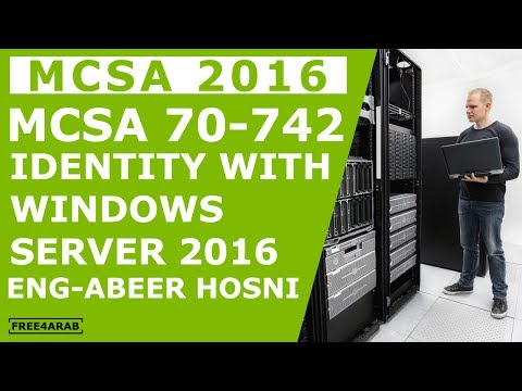 01-MCSA 70-742 (Active Directory Installation) By Eng-Abeer Hosni | Arabic