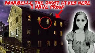 ANNABELLE THE GHOST LIVES IN THIS HAUNTED MILL // CAUGHT ON CAMERA (MUST SEE)   MOE SARGI
