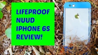 LifeProof NUUD iPhone 6s Cliff Dive Blue Review!