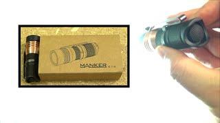 Manker Quinlan E14 Light Review, 1400-1600 Lumens