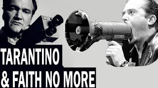 TARANTINO & FAITH NO MORE (ugly in the morning)