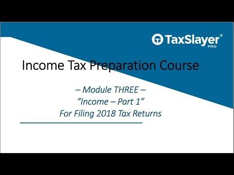 Tax Preparation Course - Module Three - Income (Part 1)