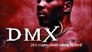 DMX -  X Is Coming  (HQ)
