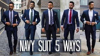 How To Wear A Navy Suit 5 Ways | Mens Style & Fashion Lookbook