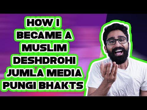 I AM A MUSLIM AND A TRAITOR- JUMLA MEDIA AND BAKTH LOGIC