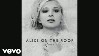 Alice On The Roof   Walk The Line (Audio)