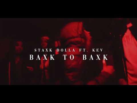 Staxk Dolla ft Kevo x B2B
