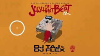 Zay Hilfigerrr & Zayion Mccall - Juju On That Beat [Dj Taj & Dj Flex Remix]