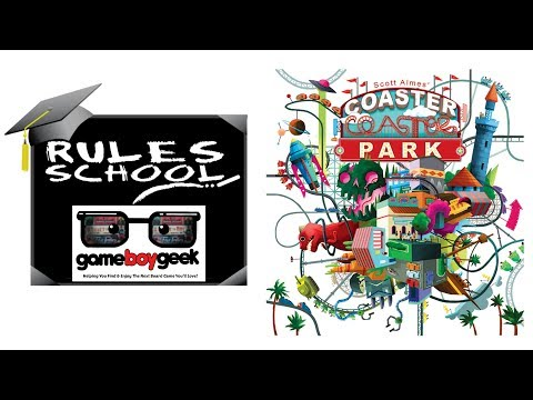 Learn How to Play Coaster Park (Rules School) with the Game Boy Geek