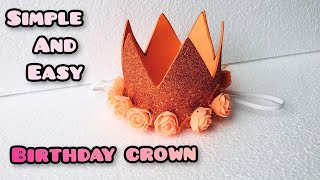 Birthday Crown Making||Easy And Simple DIY