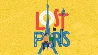 Lost in Paris (2017) Video