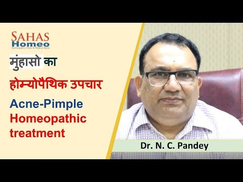 German Homeopathic treatment for Acne-Pimple | Dr. N. C. Pandey, Sahas Homeopathy