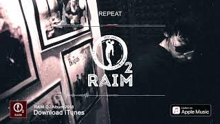 RaiM – Ставь на репит (O2 альбом)