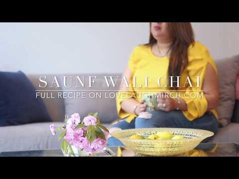 Saunf wali chai | Fennel infused tea | Love Laugh Mirch