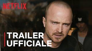 El Camino: Il Film Di Breaking Bad | Trailer Ufficiale | Netflix Italia