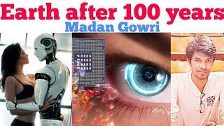 EARTH after 100 years | Tamil | Madan Gowri | MG