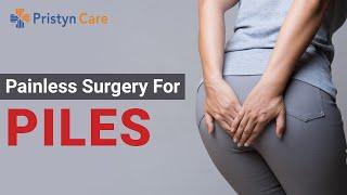 What is Hemorridectomy?   Best Laser Treatment Hemorrhoids or Piles   Pristyn Care