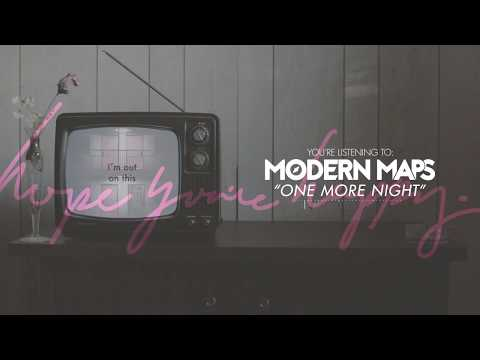 Modern Maps - One More Night mp3