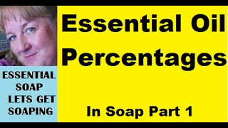 How Much Essential Oil To Use In Homemade Soap (Essential Oil Percentages)