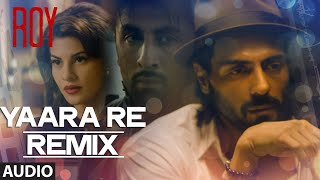'Yaara Re' - Remix BY DJ SHIVA | Roy | Ankit Tiwari | K.K | T-SERIES
