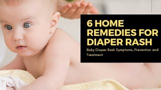6 home remedies for diaper rash in Babies| Baby Diaper Rash Symptoms, Prevention and Treatment
