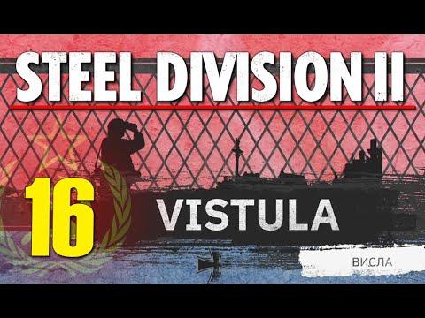 Steel Division 2 Campaign - Vistula #16 (Soviets)