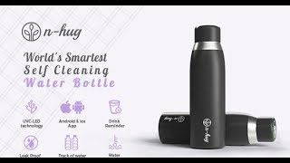 N-hug - World's smartest self cleaning water bottle
